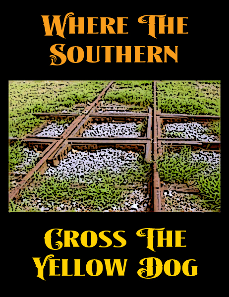 Where-the-Southern-Cross-the-Yellow-Dog-at-Moorhead-Mississippi
